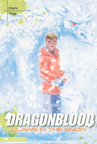 Claws in the Snow (Dragonblood): Dahl, Michael S.