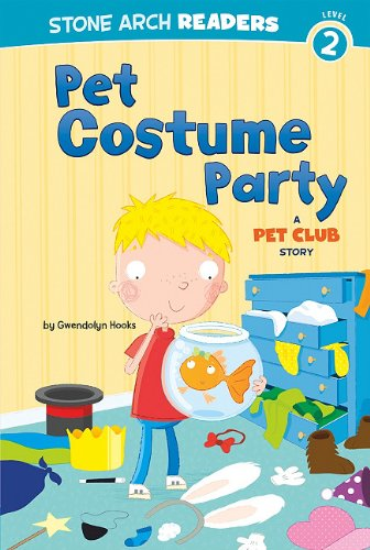 Pet Costume Party: A Pet Club Story: Gwendolyn Hooks