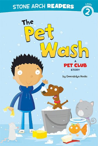 The Pet Wash: A Pet Club Story: Gwendolyn Hooks