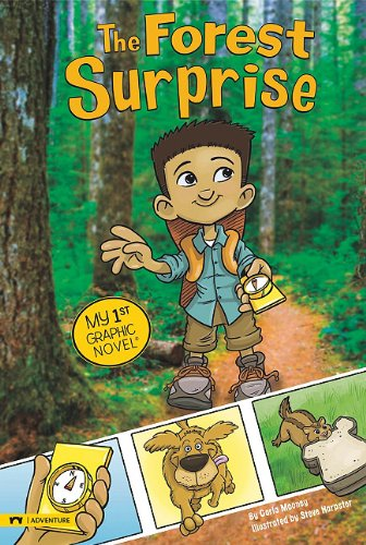 The Forest Surprise (My First Graphic Novel): Carla Mooney