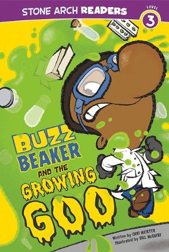 9781434225276: Buzz Beaker and the Growing Goo (Buzz Beaker Books)