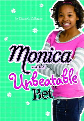 9781434225559: Monica and the Unbeatable Bet
