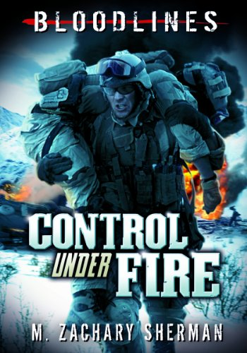 9781434225610: Control Under Fire (Bloodlines)