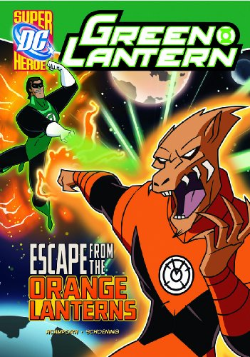 9781434226228: Escape from the Orange Lanterns (Green Lantern)