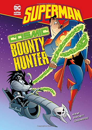9781434227690: Cosmic Bounty Hunter (Superman)
