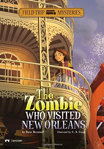 9781434227737: The Zombie Who Visited New Orleans (Field Trip Mysteries)
