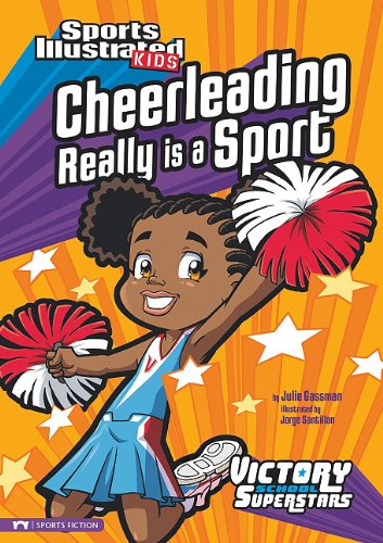 Cheerleading Really Is a Sport (Victory School Superstars): Gassman, Julie A.