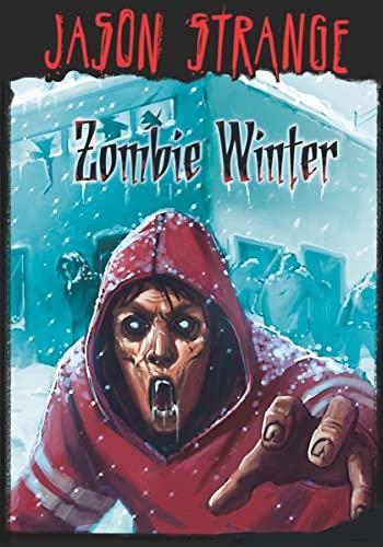 Zombie Winter (Jason Strange): Strange, Jason