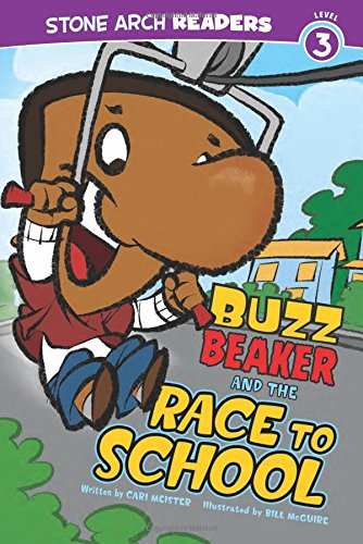 9781434230577: Buzz Beaker and the Race to School (Buzz Beaker Books)