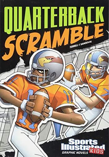 Quarterback Scramble (Sports Illustrated Kids Graphic Novels): Terrell, Brandon; Fuentes, Benny