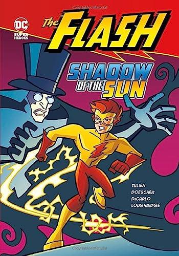 Shadow of the Sun (The Flash): Tulien, Sean; DeCarlo, Mike; Loughridge, Lee