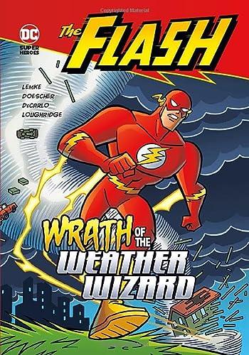 Wrath of the Weather Wizard (The Flash): Lemke, Donald; DeCarlo, Mike; Loughridge, Lee