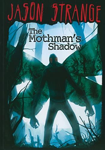 9781434230935: The Mothman's Shadow (Jason Strange)