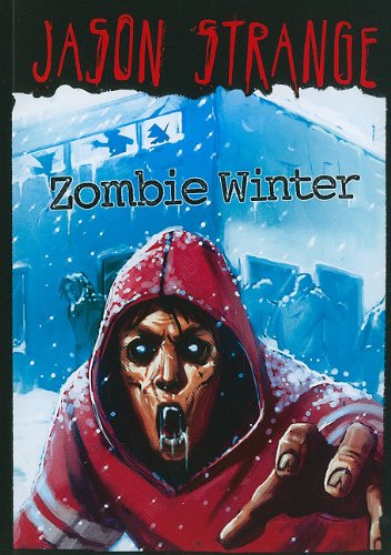9781434230959: Zombie Winter (Jason Strange)