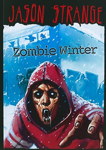 Zombie Winter (Paperback): Jason Strange