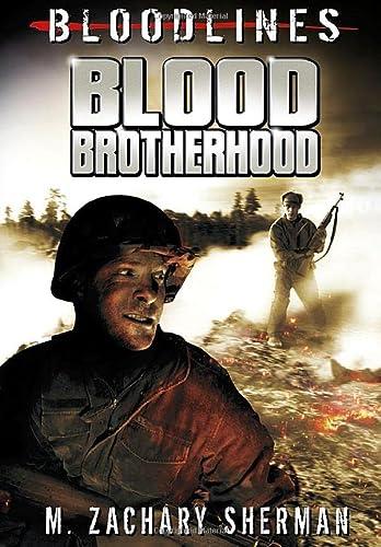 Blood Brotherhood (Bloodlines): Sherman, M. Zachary