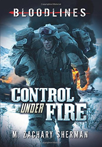 9781434231000: Control Under Fire (Bloodlines)