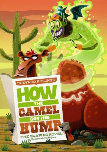 How the Camel Got His Hump: The: Rudyard Kipling