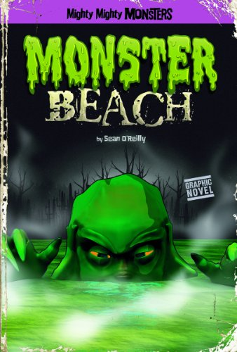 Monster Beach (Mighty Mighty Monsters): Sean Patrick OReilly