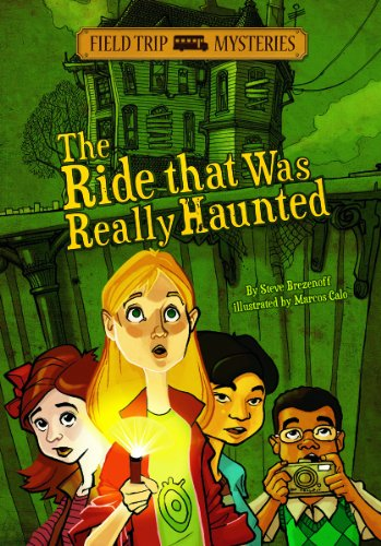9781434232243: The Ride That Was Really Haunted (Field Trip Mysteries)