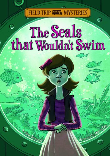 9781434232250: The Seals That Wouldn't Swim (Field Trip Mysteries)