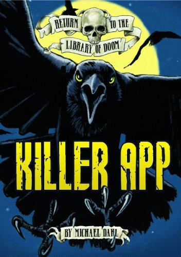 Killer App (Return to the Library of Doom): Michael Dahl