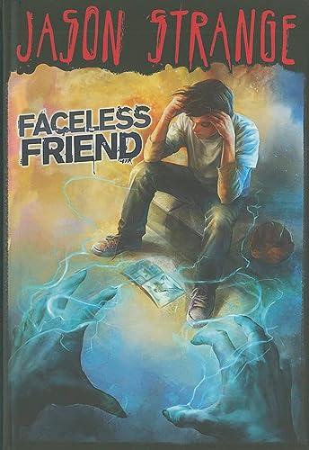 Faceless Friend (Jason Strange): Jason Strange