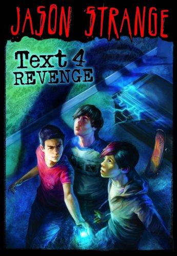 Text 4 Revenge (Jason Strange): Strange, Jason