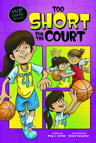 Too Short for the Court (My First Graphic Novel): Amy J Lemke