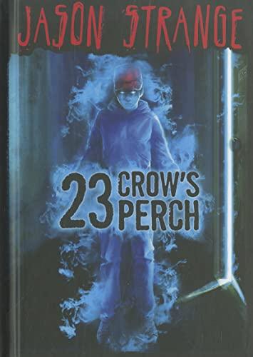 9781434232977: 23 Crow's Perch (Jason Strange)