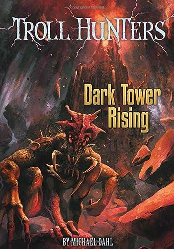 9781434233080: Dark Tower Rising (Troll Hunters)