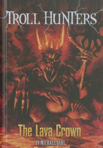 9781434233097: The Lava Crown (Troll Hunters)