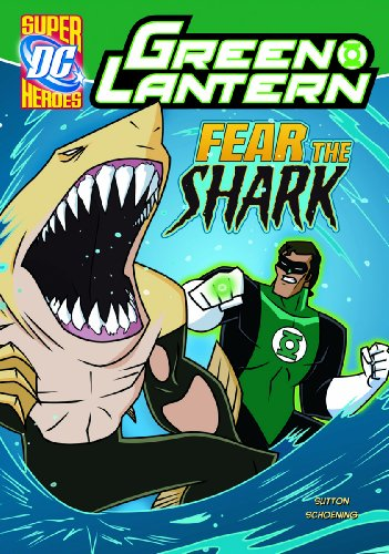 9781434234063: Fear the Shark (Green Lantern)