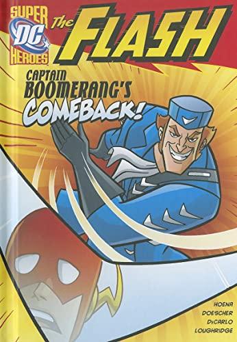 Captain Boomerang's Comeback! (The Flash): Hoena, Blake A.; DeCarlo, Mike; Loughridge, Lee