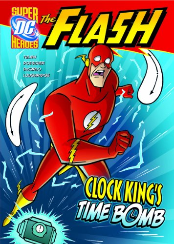 9781434234124: The Flash: Clock King's Time Bomb (DC Super Heroes (Quality))