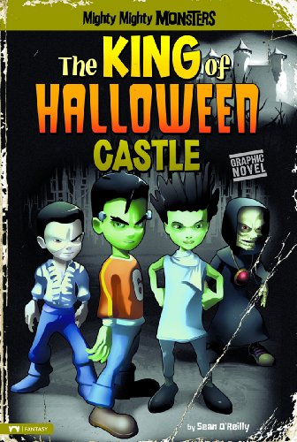 9781434234193: The King of Halloween Castle (Mighty Mighty Monsters)