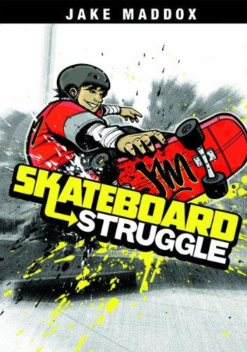 Skateboard Struggle (Jake Maddox): Jake Maddox