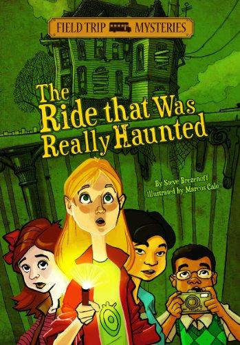 The Ride That Was Really Haunted (Field Trip Mysteries): Brezenoff, Steve