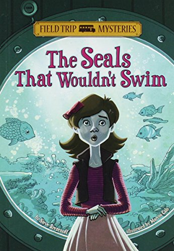 9781434234285: The Seals That Wouldn't Swim (Field Trip Mysteries)