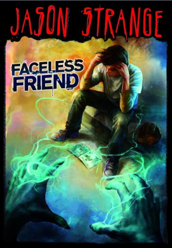 Faceless Friend: Jason Strange
