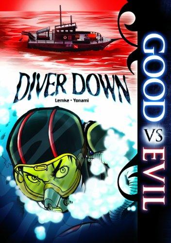 Diver Down (Good Vs Evil): Lemke, Donald