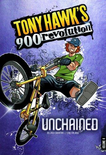 Unchained: Volume Four (Tony Hawk's 900 Revolution): Sherman, M. Zachary