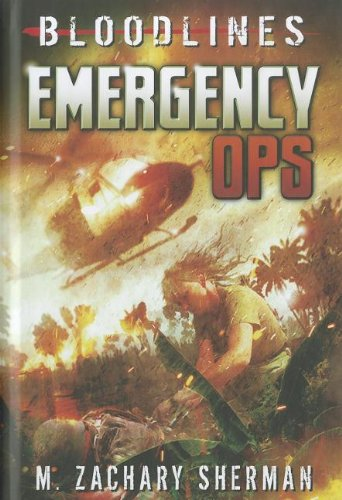 9781434237668: Emergency Ops (Bloodlines)