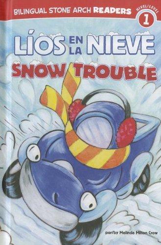 9781434237750: Líos en la Nieve/Snow Trouble (Camiones Amigos/Truck Buddies) (Multilingual Edition)