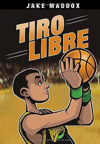 Tiro Libre (Jake Maddox en Español) (Spanish Edition): Maddox, Jake