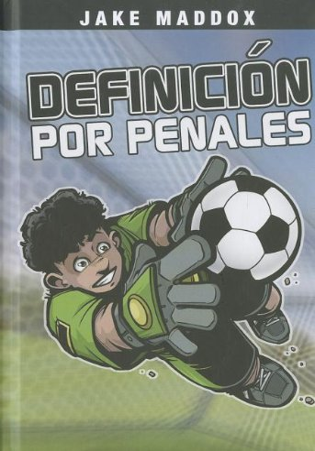 9781434238146: Definicion Por Penales (Jake Maddox)