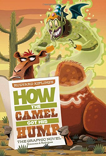 9781434238795: Rudyard Kipling's How the Camel Got His Hump (Graphic Spin)