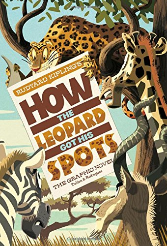 9781434238818: How the Leopard Got His Spots: The Graphic Novel (Graphic Spin)