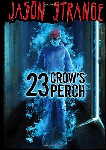 9781434238856: 23 Crow's Perch (Jason Strange)