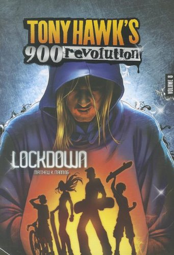 Lockdown: Volume Eight (Tony Hawk's 900 Revolution): Manning, Matthew K; Majado, Caio